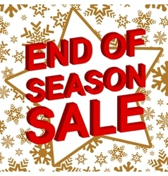 Winter sale poster with END OF SEASON SALE text vector image