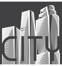 City skyscrapers background in gray colors vector