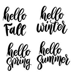 Hello fall summer spring winter vector