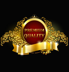 Premium quality guaranteed golden label with crown vector