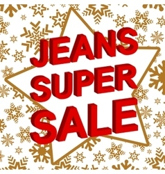 Winter sale poster with JEANS SUPER SALE text vector image