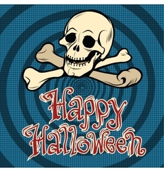 Happy Halloween skull and bones vector image