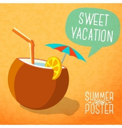 Cute summer poster -beach cocktail in coconut with vector image vector image