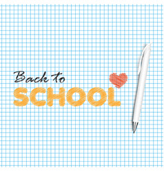 back to school background with hand written text vector image