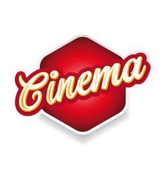 cinema sign label lettering vintage vector image