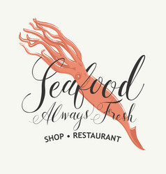seafood banner for restaurant or shop with squid vector image