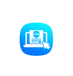 vpn icon with laptop computer vector image