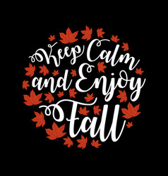 Autumn fall quote and saying vector