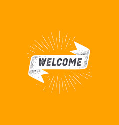 flag welcome old school flag banner with text vector image