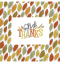 Give Thanks typography on autumn leaves seamless vector