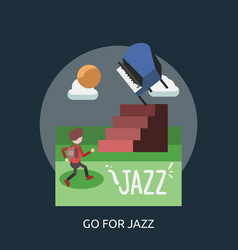 go for jazz conceptual design vector image
