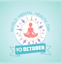 10 world mental health day vector image