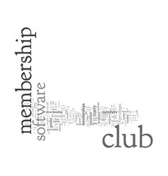 Club membership software concerns to note of vector