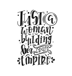 just a woman building her craft empire vector image