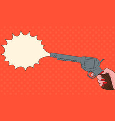 pop art with female hand with a gun with bubble sh vector image