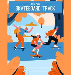 poster skateboard track at city park vector image