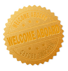 Gold welcome aboard medallion stamp vector