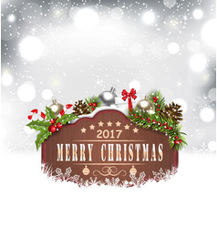 Wooden Placard and Christmas Decoration vector image
