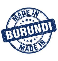 made in burundi blue grunge round stamp vector image