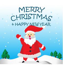 Santa happy say hello and merry christmas cartoon vector