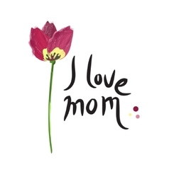 Happy mothers day i love mom vector image