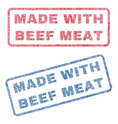 Made with beef meat textile stamps vector