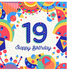 nineteen 19 year birthday greeting card number vector image