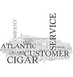 atlantic cigar text word cloud concept vector image vector image