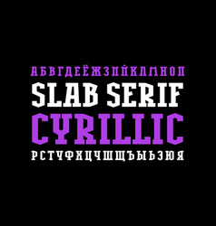 Narrow cyrillic slab serif font vector