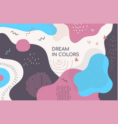 dream in colors - modern abstract banner vector image