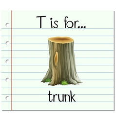 Flashcard letter T is for trunk vector