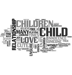 Why a child is cute text word cloud concept vector