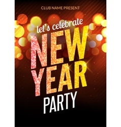 Lets celebrate New Year party design flyer vector