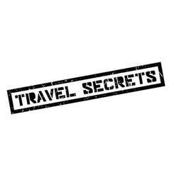 Travel Secrets rubber stamp vector
