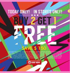Buy 2 get 1 free banner vector