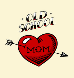 Heart tattoo mom in vintage style retro american vector