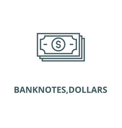 banknotesdollars line icon banknotes vector image