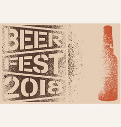 Beer fest typographical stencil grunge poster vector