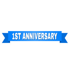 Blue ribbon with 1st anniversary text vector