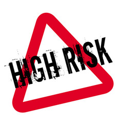 High risk typographic stamp vector