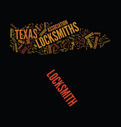 Locksmiths in texas text background word cloud vector