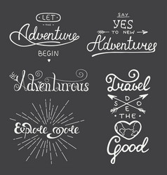 Set adventure and travel lettering vector