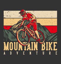 T-shirt design mountain bike adventure vector