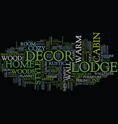 lodge decor for a home as cozy as a cabin in the vector image