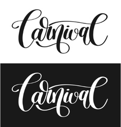 Carnival hand lettering inscription isolated on vector