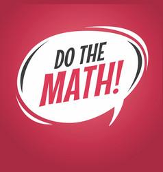 do the math cartoon speech bubble vector image