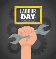 Hand with wrench and gears to labour day vector