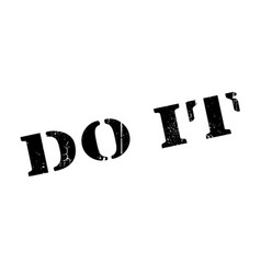 do it rubber stamp vector image