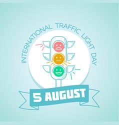 5 august international traffic light day vector image vector image