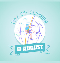 8 august day climber vector image